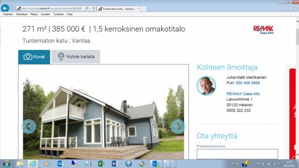 Vantaalla ison uudehkon omakotitalon pyyntihinta on 385000 euroa eli 1420 euroa neliöltä. Ilmoitus löytyy www.oikotie.fi sivuilta, tästä linkistä: http://asunnot.oikotie.fi/myytavat-asunnot/8454241.
