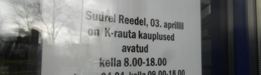 """Virossa K-rauta on avoinna läpi pääsiäisen, myös pitkänä perjantaina. Kyltti ovessa vapaasti suomennettuna: """"Pitkänä perjantaina 3. huhtikuuta on K-raudan myymälät avoinna klo 8-18, lauantaina 4.4 klo 9-18 ja sunnuntaina 5.4  klo 9-16."""""""
