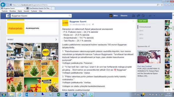 Byggmaxin nikkarointikisa on ratkennut. Äänet jakautuivat seuraavasti: P.S. Putkeen meni – 34,3 % äänistä; Musta ovi – 25,9 %; äänistä: Anopinkainalo – 19,7 % äänistä ja Talo Rautio – 20,1 % äänistä. Äänestäneiden kesken kolme 100€ arvoista lahjakorttia läthivät Paraisille, Vaasaan ja Vantaalle. Kuvakaappaus Byggmaxin Facebook -sivuilta.